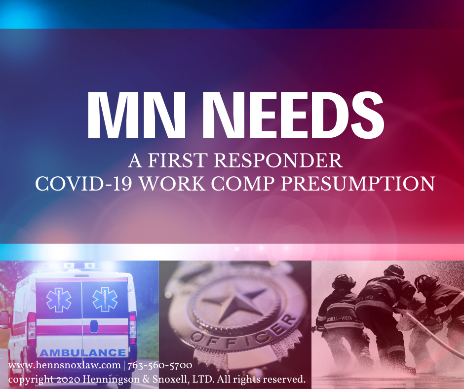 MN Needs A COVID-19 First Responder Work Comp Presumption